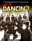 'Are Ye Dancin'? (The story of Scotland's dance halls, rock'n'roll and how yer Da met yer Maw)'